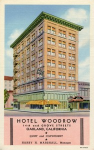 Woodrow Hotel, 14th and Grove Streets, Oakland_California